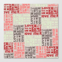 LOVE ME Tyography Print-Wedding, Valetines Day, Love Canvas Print