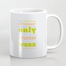 Work Before Success - Mark Twain Quote Coffee Mug