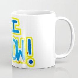 I KNOW! Coffee Mug