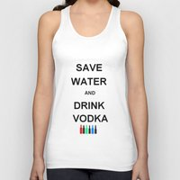 vodka Tank Tops featuring Drink Vodka by Lyre Aloise