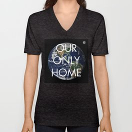 Our Only Home Unisex V-Neck