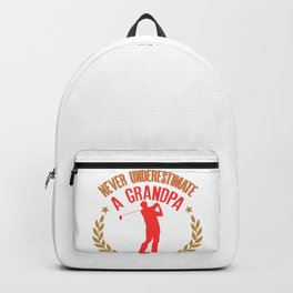 Mens Never Underestimate A Grandpa Who Plays Golf Funny Gift Backpack