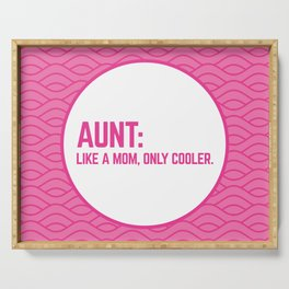 Cool Aunt Funny Quote Serving Tray