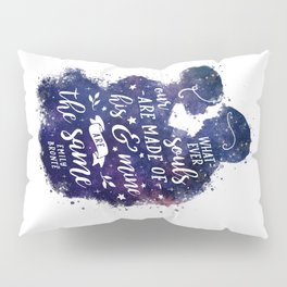Whatever our souls Pillow Sham