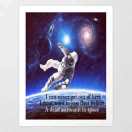 Dead Astronaut In Space Art Print