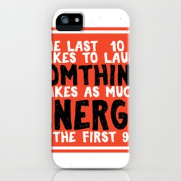 It takes to launch something takes as much energy Fitness & energetic Quote Design iPhone Case