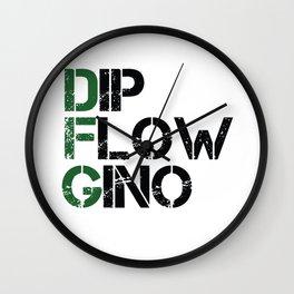 Dip, Flow, Gino Wall Clock