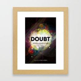 D.O.U.B.T. Framed Art Print