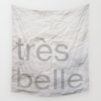 belle Wall Tapestries featuring Très Belle by White Print Design