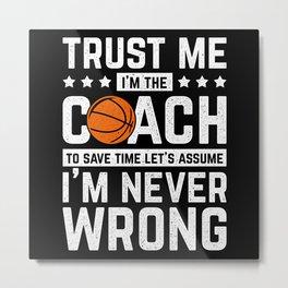 Basketball Coach Coach Sport Metal Print