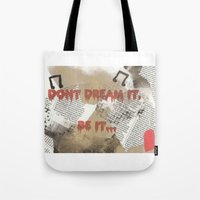 rocky horror Tote Bags featuring Rocky Horror - Don't Dream It... by Mel (life_like_disney)