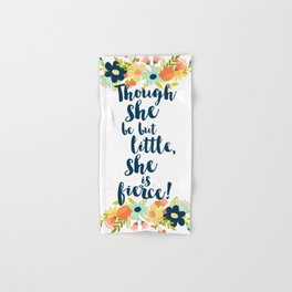 Though she be but little she is fierce! A Midsummer Night's Dream. Hand & Bath Towel