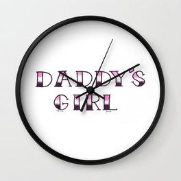 DADDY'S GIRL Wall Clock