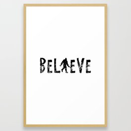 I Believe Yeti Bigfoot Sasquatch Framed Art Print
