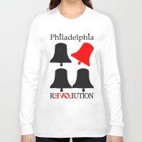 philadelphia Long Sleeve T-shirts featuring rEVOLution Philadelphia by Humboldtarian