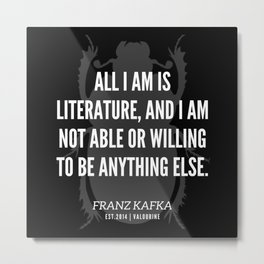 51  |  Franz Kafka Quotes | 190517 Metal Print