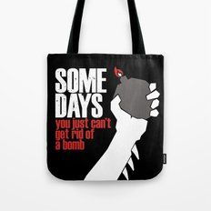 Some Days Tote Bag