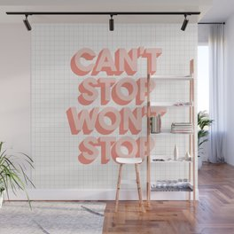 Can't Stop Won't Stop 3D typography wall art home decor in pink peach Wall Mural