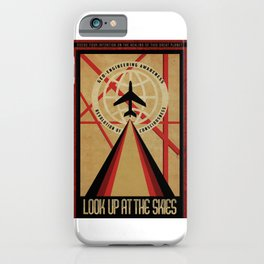 Look up at the Skies (Chemtrails) iPhone Case