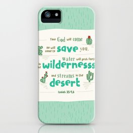 """""""Streams in the Desert"""" Hand-Lettered Bible Verse iPhone Case"""