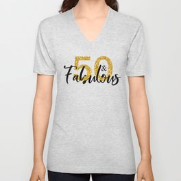 50 Fifty and Fabulous Gold Unisex V-Neck