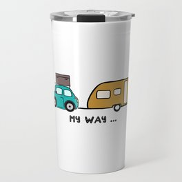 My way - travel with me Travel Mug