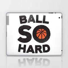 Ball So Hard Laptop & iPad Skin