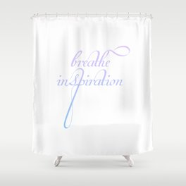 Breathe inspiration- Concept or motivational quote for creative idea Shower Curtain