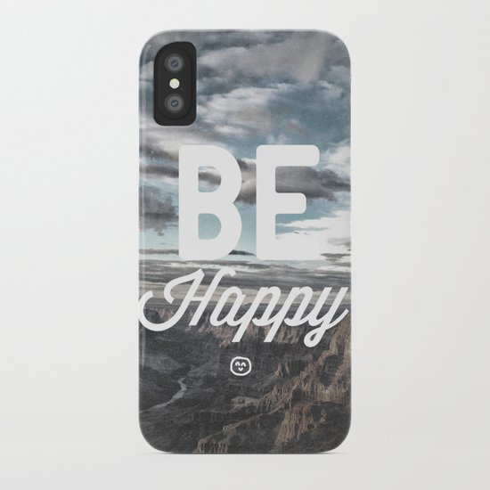 Be Happy iPhone Case