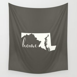 Maryland is Home - White on Charcoal Wall Tapestry