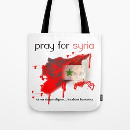 Pray for syria Tote Bag