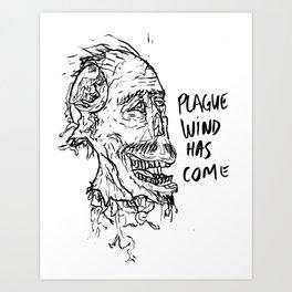 PLAGUE WIND Art Print