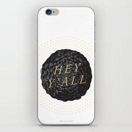 Hey Y'all (Dahlia) iPhone Skin