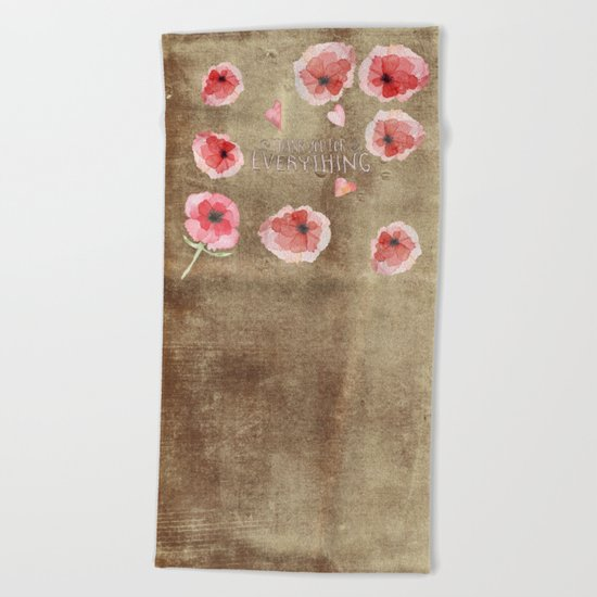 Thank you for everything- Vintage  Flowers Roses floral Illustration Beach Towel