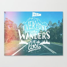 Not everyone who wanders is lost Canvas Print