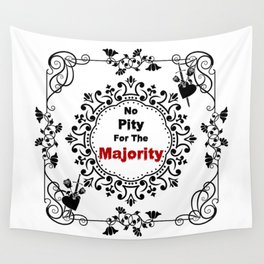 No pity for the majority - eng v2 Wall Tapestry
