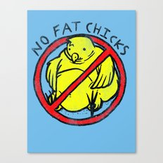 No Fat Chicks Canvas Print