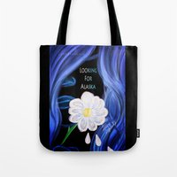 looking for alaska Tote Bags featuring Looking For Alaska  by Lunah