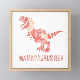 Mamasaurus Rex Cute Mother Day  Dinosaur Mom Gift Framed Mini Art Print