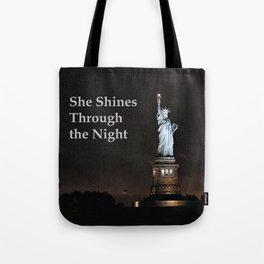 She Shines Through the Night Tote Bag