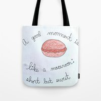 macaroon Tote Bags featuring Sweet as a Macaroon  by Clawson Creatives