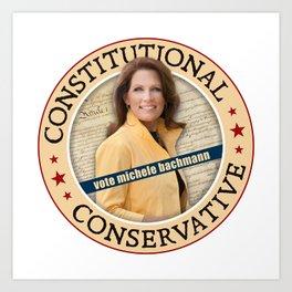 Constitutional Conservative Michele Bachmann Art Print