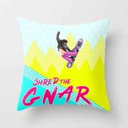 Shred the GNAR 01 Throw Pillow