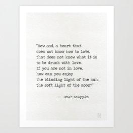 Omar Khayyám quote c Art Print