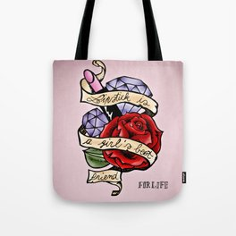 Lipstick is a girl's best friend Tote Bag