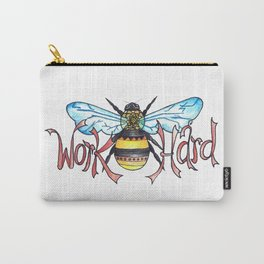 Work Hard Carry-All Pouch