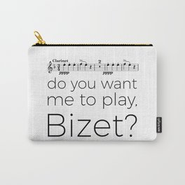 Clarinet - Do you want me to play, Bizet? (white) Carry-All Pouch