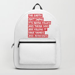 The earth is dying Backpack
