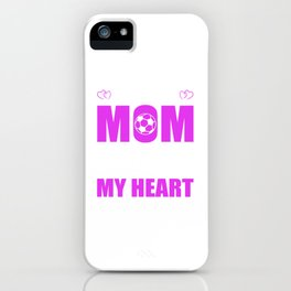 Soccer Goalie Moms Full Heart Mothers Day T-Shirt iPhone Case