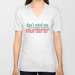 Don't Mind Me Unisex V-Neck